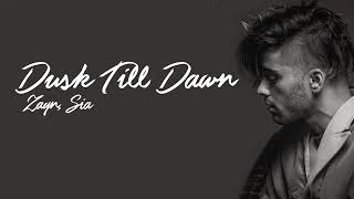 Zayn-dusk till dawn (lyrics)