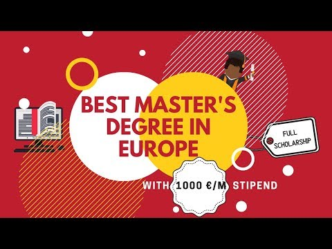 Best Master's degree opportunities in Europe with full scholarship and 1000 EUR/month stipend