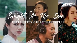 Bright As The Sun - Cover by indonesian Japanese Korean Thailand! Official Asian Games official Song