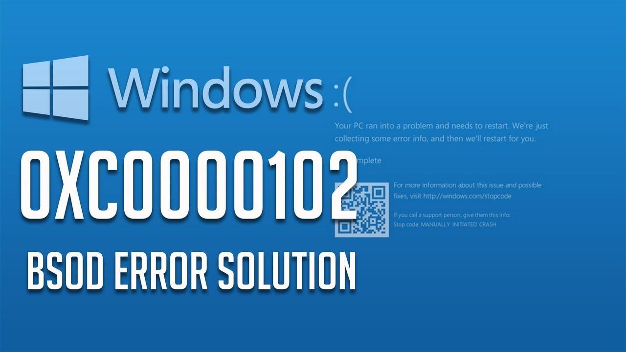 How to Fix Error Code 0xc0000102 in Windows 10/8/7 - [5 Solutions 2019]
