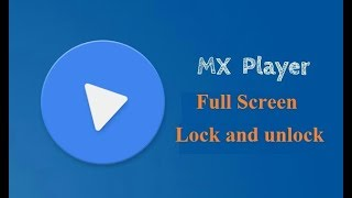 MX Player || How to lock and unlock full screen mood || MX Tips || Bang TV