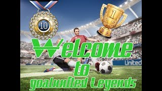 Welcome to goalunited LEGENDS!
