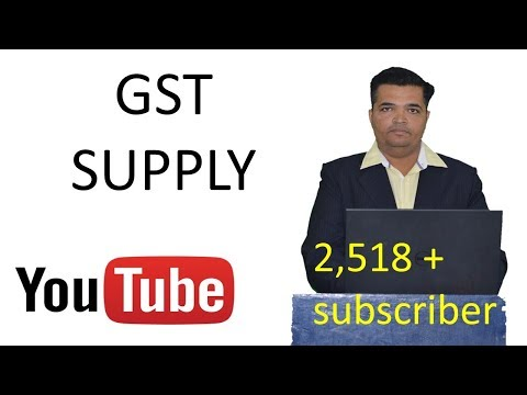 GST( SUPPLY ) explained.
