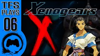 Xenogears - 06 - TFS Plays (TeamFourStar)