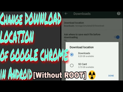 Change DOWNLOAD LOCATION In Google Chrome In Android (Without ROOT) 2018