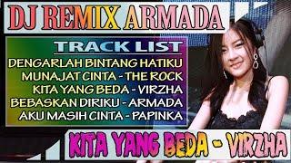 Gambar cover DJ REMIX Bebaskan Diriku (ARMADA), Kita Yang Beda (VIRZHA)