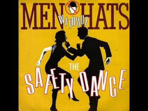 Safety Dance  Men Without Hats High Pitch