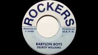 Delroy Williams - Babylon Boys + Fire Bun