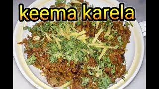 Karele keema Recipe-Tasty karele Qeema  || Made by Kanwal | Cooking with shabana