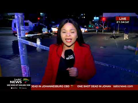 BREAKING NEWS | One person shot in Joburg CBD
