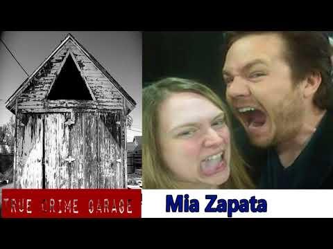 NEWS & POLITICS - True Crime Garage - EP.# 135: Mia Zapata /// Part 1 /// 135