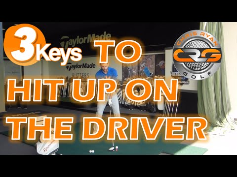 3KEYS TO HIT UP ON THE DRIVER