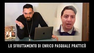 Lo sfruttamento di Enrico Pasquale Pratticò