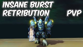 INSANE BURST - 8.0.1 Retribution Paladin PvP - WoW BFA