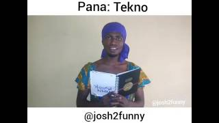 Tekno's Pana has been remixed by the funniest comedian ever Josh2funny