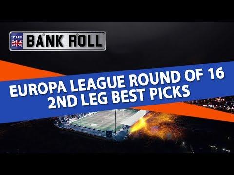 Europa League Round of 16 2nd Leg Best Picks | Team Bank Roll Betting Tips