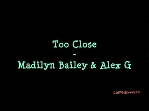 Too Close - Madilyn Bailey & Alex G (Lyric Video)
