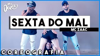 Sexta do mal - MC Zaac (Coreografia) Mix Dance