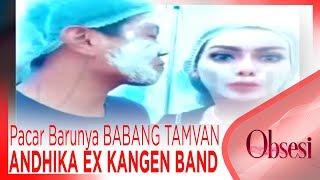 Download Video GILA!! Ini Pacar Barunya BABANG TAMVAN ANDHIKA EX KANGEN BAND - OBSESI MP3 3GP MP4