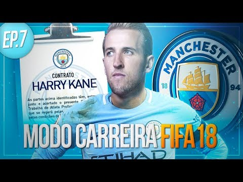HARRY KANE É DO CITY! E CLASSIFICAMOS PRA CHAMPIONS! | FIFA 18 Modo Carreira #07 SEASON 2