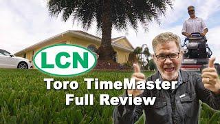 Toro TimeMaster - Full Review