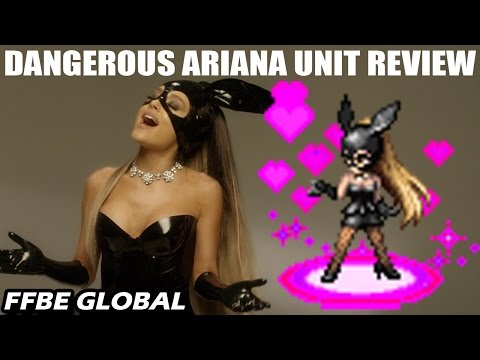 Dangerous Ariana Unit Review (FFBE Global x Ariana Grande Collaboration)