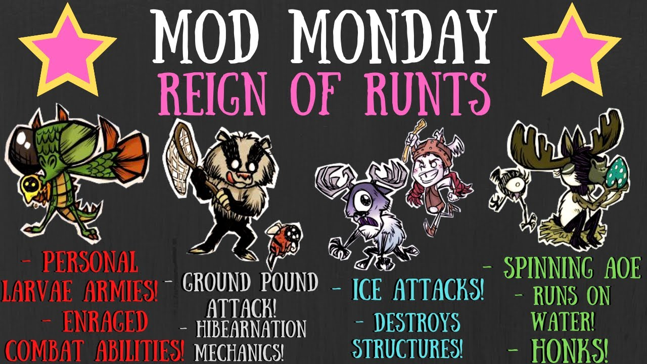 Mod Monday: Reign Of Runts [Don't Starve Together]