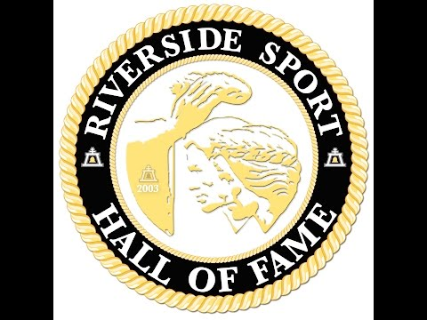 The 2016 Riverside Sport Hall of Fame Induction Ceremony