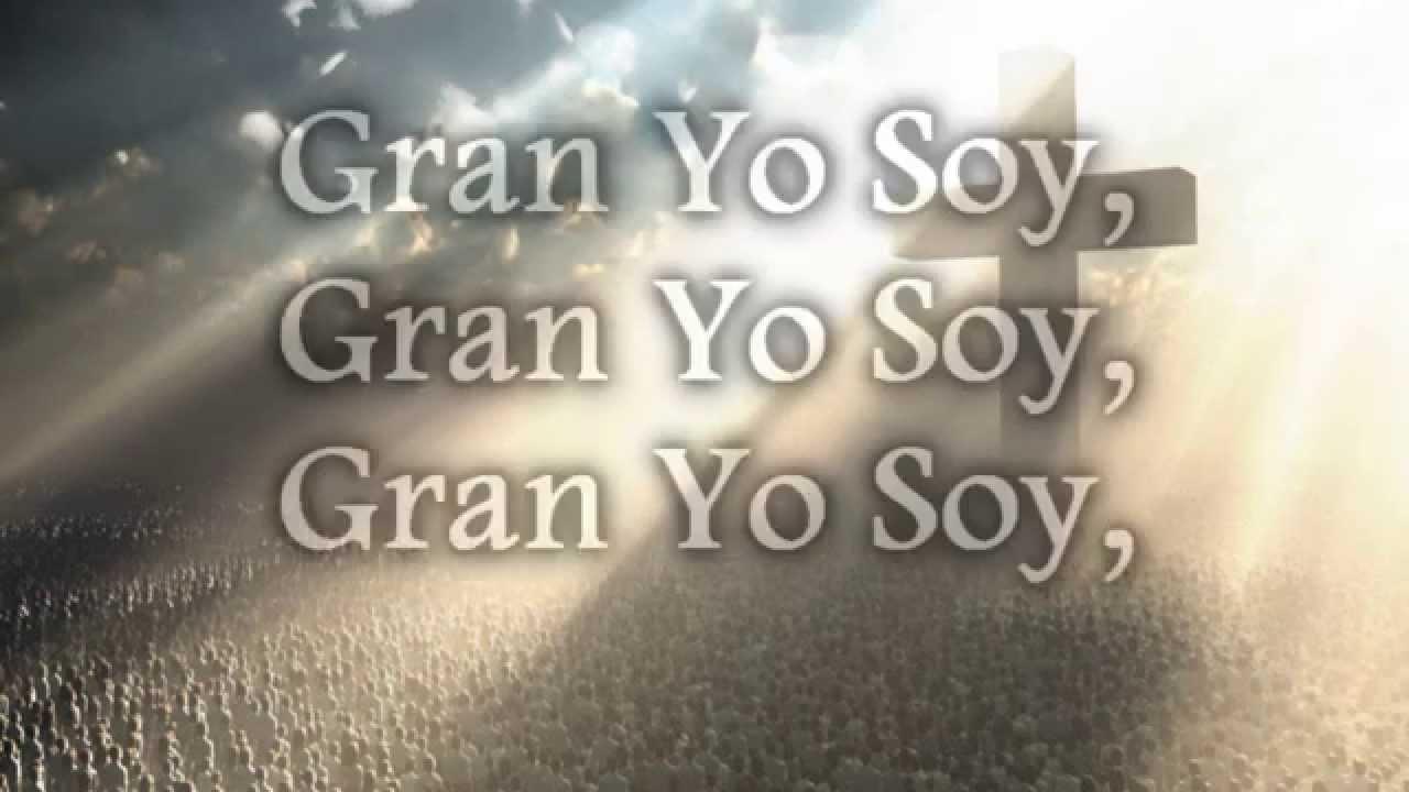 El gran yo soy letras - El Gran Yo Soy Banda Conquistando Fronteras Letras