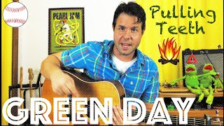 Guitar Lesson: How To Play Pulling Teeth by Green Day - Campfire Edition!