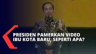 Presiden Jokowi Pamerkan Video Ibu Kota Baru, Seperti Apa?
