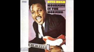 Otis Rush (Feat. Duane Allman) - reap what you sow