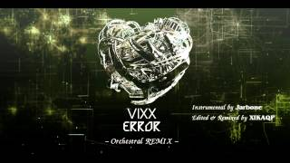 빅스(VIXX) - Error | Pure Orchestral REMIX (No Beats)