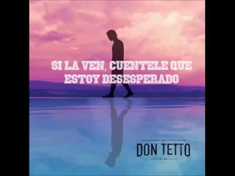 Si la ven-Don Tetto 2014 [Letra]