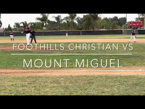 FOOTHILLS CHRISTIAN @ MOUNT MIGUEL - East County Prep Baseball on April 13, 2021... EastCountySports