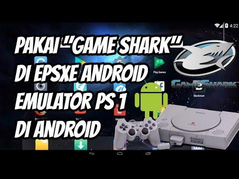 Cara Pakai Game Shark Di EPSXE Android, Emulator Playstation 1 Di Android (smartphone/tablet)