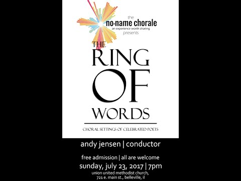 2017 No-Name Chorale: The Ring of Words