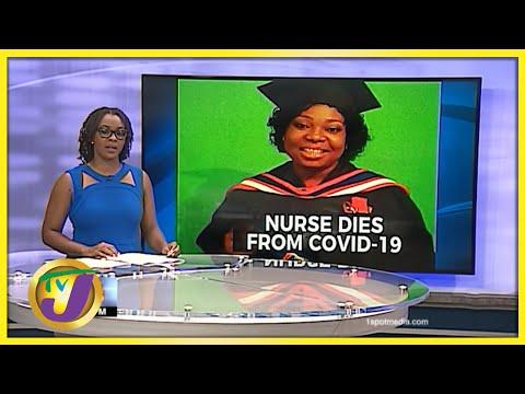 Jamaican Nurses Uneasy about Death of Colleague | TVJ News - August 11 2021
