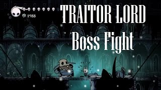 Hollow Knight [Traitor Lord - Boss Fight] - Gameplay PC