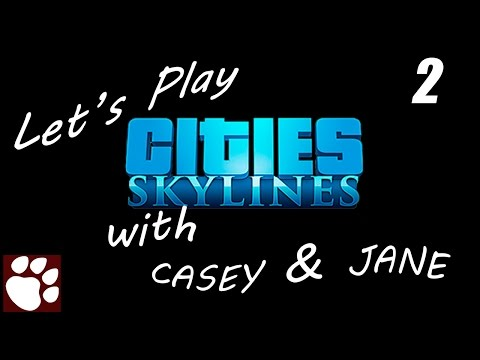 "Let's Play: Cities Skylines (Episode 2 -Education and Road ""Management"")"