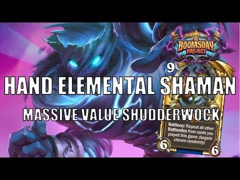 Elemental Hand Shaman | Shudderwock overwhelms with Value