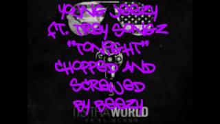 Young Jeezy-Tonight (Chopped and Screwed) ft. Trey Songz (Its Tha World mixtape)