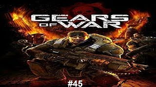 Gears of War #45| I think we've got this...