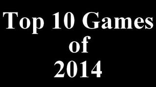 Top 10 Games of 2014 Best Games of 2014 HD top PC ps3 xbox games - PART 1