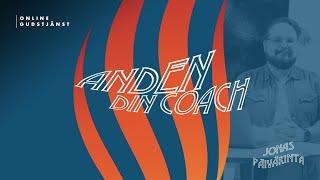 """Anden, din coach"" - Pingstdagen 2021"
