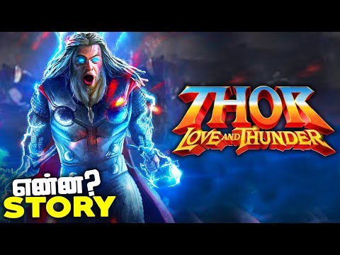 THOR Love and Thunder - Story Plot and Cast DETAILS (தமிழ்)