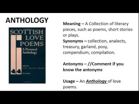 Vocabulary Made Easy Meaning of Anthology, Synonyms, Antonyms and its Usage