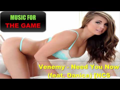 Music for the game - Venemy - Need You Now #18