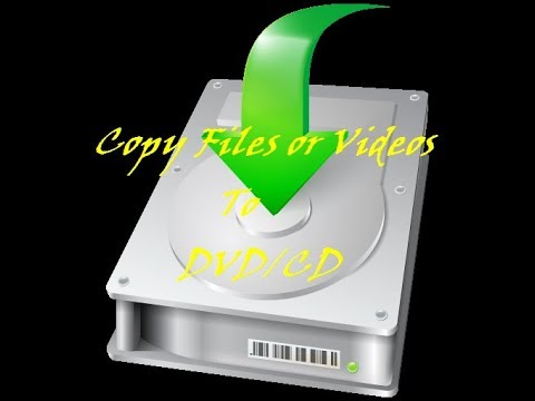 How To Copy (burn)  Files Or Videos To CD/DVD In Windows XP 7 8.1 & 10