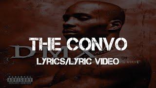 DMX - The Convo (Lyrics/Lyric Video)